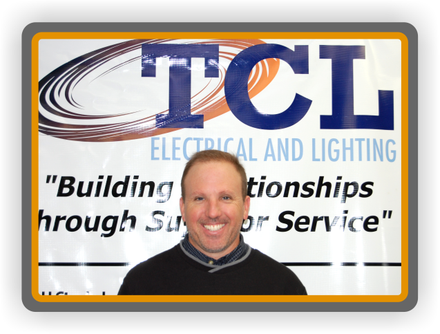 Tom Locascio - President/ Owner TCL Electrical and Lighting