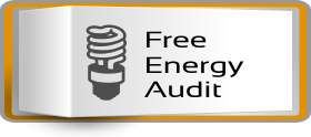 Free Energy Audit and Assessment to save your money on energy cost.